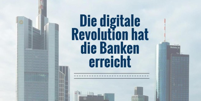 Digitale Revolution der Banken