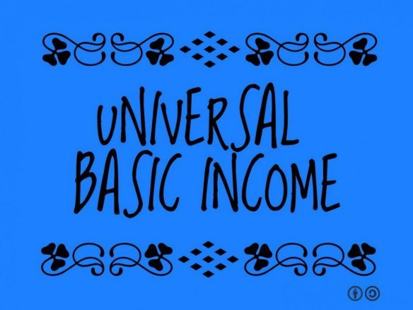 graphic reading Universal Basic Income