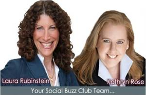 Kathryn Rose and Laura Rubinstein, Social Buzz Club co-founders
