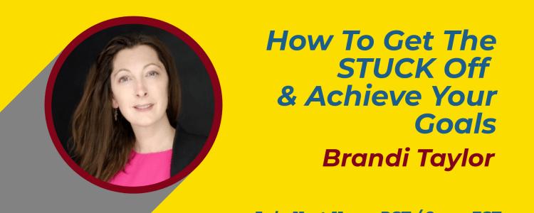 Brandi Taylor Achieve Goals Webinar