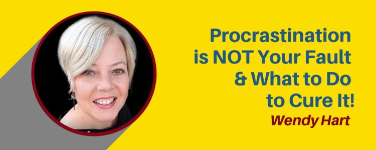 Wendy Hart Procrastination Cure