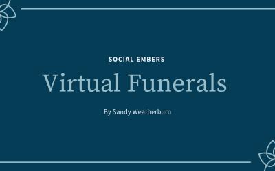 Virtual Funerals