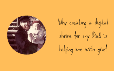 Why creating a digital shrine for my Dad is helping me with grief