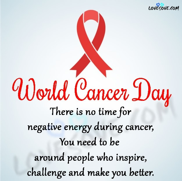 world cancer day 2020 quotes in english, world cancer day 2020 theme, world cancer day logo, world cancer day poster, world cancer day 2020 logo, world cancer day messages, Cancer Quotes, Cancer Status, Quotes for Cancer Patients, Inspirational World Cancer Day Quotes, uplifting breast cancer quotes, losing the battle with cancer quotes, fighting cancer quotes images, breast cancer inspirational quotes, quotes about staying strong through cancer, fighting breast cancer quotes