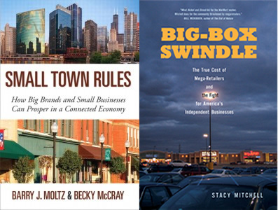 Small Town Rules and Big-Box Swindle book covers