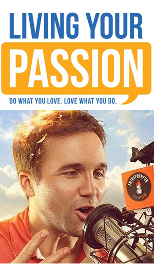 Living Your Passion Podcast with John Lee Dumas