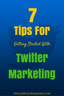 7 Tipps für den Einstieg in das Twitter-Marketing