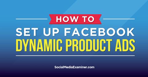 Richten Sie dynamische Produktanzeigen für Facebook ein