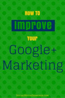 wie man Google + Marketing verbessert