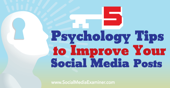 wh-psych-tips-improve-social-posts-560