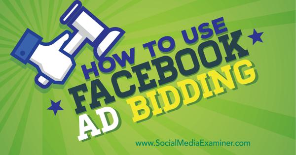 Optimieren Sie Facebook-Anzeigen mit Anzeigengeboten