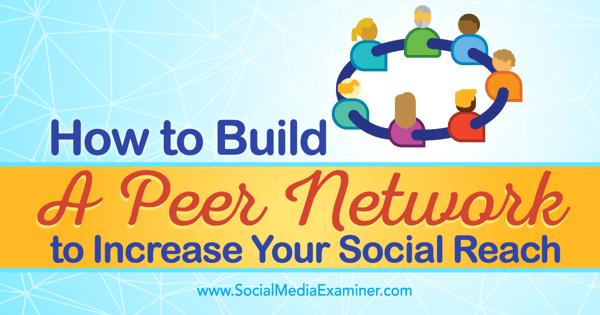 Steigern Sie die soziale Reichweite mit dem Peer-Netzwerk