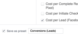 Save your new reporting column as a preset in Facebook Ads Manager.