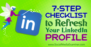 Refresh Your LinkedIn Profile