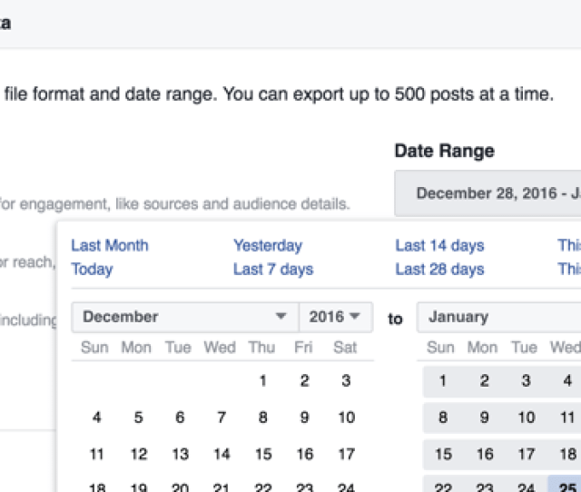 You Can Change The Date Range For The Facebook Insights Data Youre Downloading