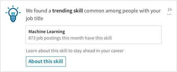 LinkedIn launched a new notification that shares relevant trending skills among people with your same job title.