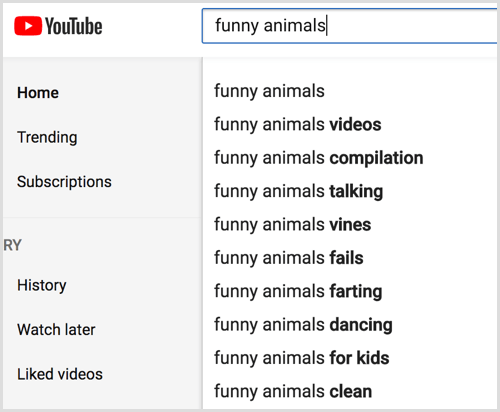 Look at YouTube search autosuggestions for your keyword.