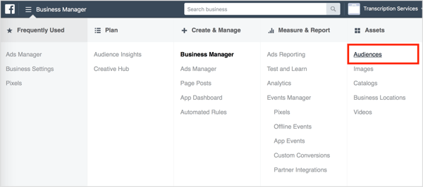 Select Audiences in Facebook Business Manager.