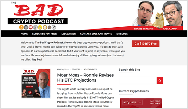 The Bad Crypto Podcast website shows headshots of Travis Wright and Joel Comm with a dog sitting between them. A navigation bar includes options for home, subscribe for free, disclaimer, contact, and episodes. The most current episode appears below a welcome message.