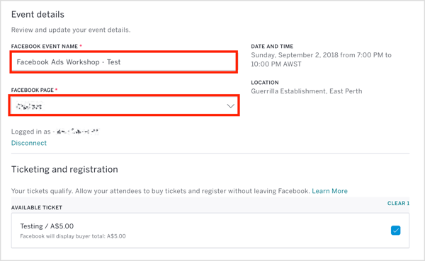 In Eventbrite, select the event and choose the Facebook page to host the event.