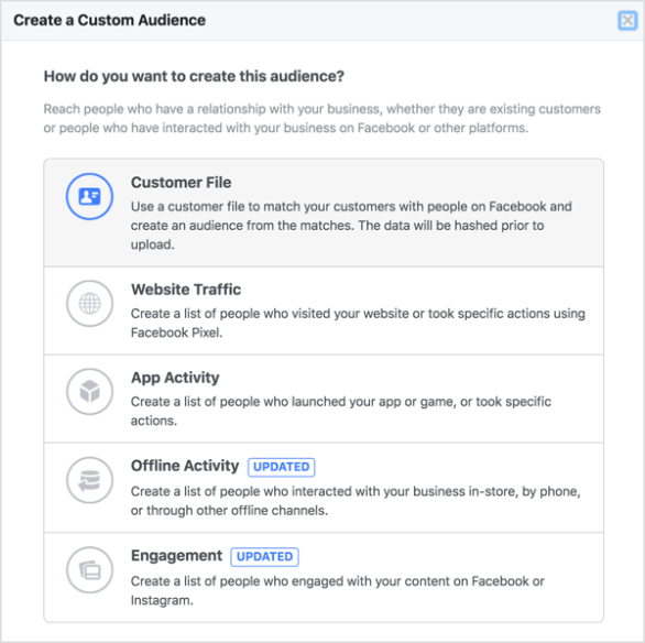 choose Customer File so you can upload your customer data to build your custom audience.