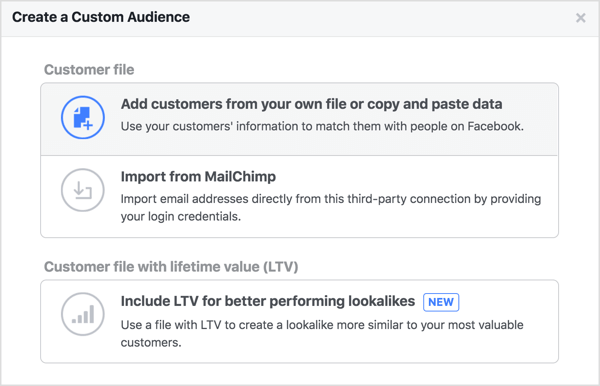 Select Add Customers From Your Own File or Copy and Paste Data.