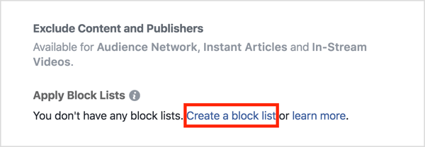 In the Placements section of your ad, click Apply Block Lists and then click Create a Block List.