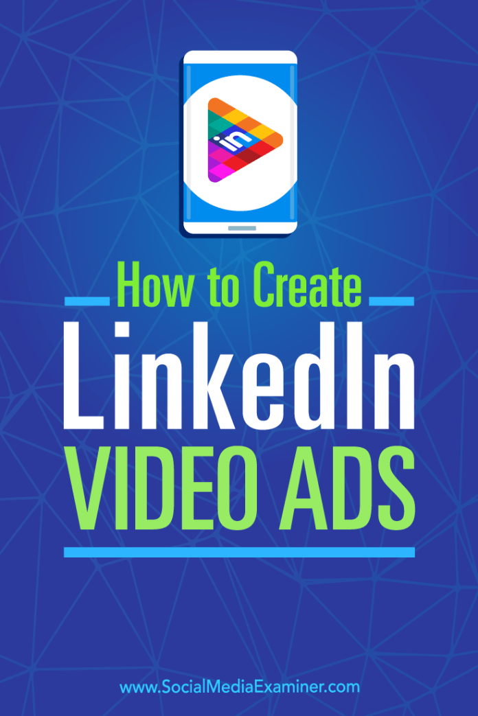 Learn how to plan your LinkedIn video ads and execute your first LinkedIn video ad campaign.