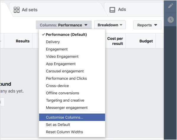 Navigate to your Facebook Ads Manager dashboard and select Customize Columns in the Columns drop-down menu.