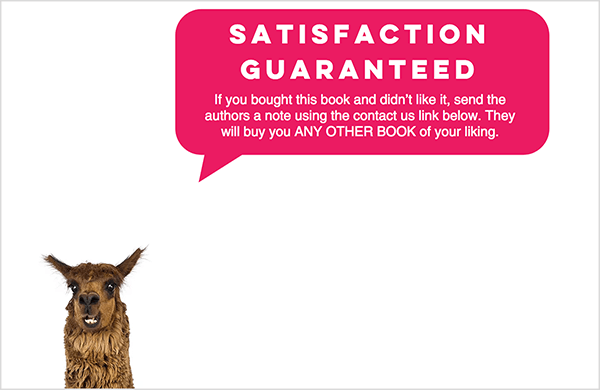 This is a screenshot of the Talk Triggers website. In a pink speech bubble is white text about the books satisfaction guarantee. The head of a llama appears in the lower left, as if the llama is speaking the guarantee. Jay Baer says the guarantee is an example of a talk trigger.