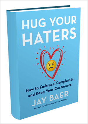 This is a screenshot of the book cover for Hug Your Haters by Jay Baer.
