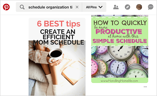"This screenshot shows results of a Pinterest search for ""schedule organization tips"". In the upper left is the Pinterest logo, which is a red circle with a P in the center. Next to the logo is a search box with the search term. Two search results appear."