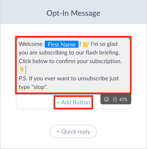 Compose your opt-in-message in ManyChat.