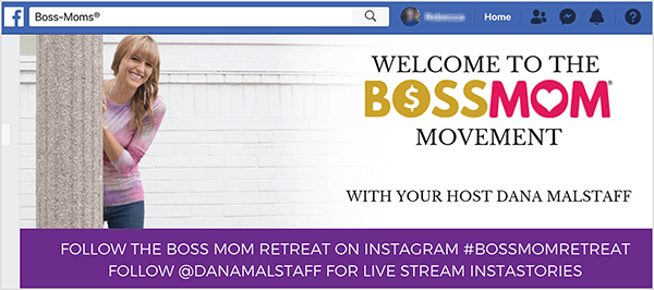 """This is a screenshot of the cover image for Dana Malstaff's Facebook group. On the left is photo of Dana from the knees up peeking out from behind a white column. Dana is a white woman wearing a pink striped t-shirt and jeans. Her hair is blonde with bangs and hangs over her shoulders. The photo fades into a white background with Boss Mom branding on the right. The branded text says """"Welcome to the Boss Mom Movement with Your Host Dana Malstaff."""" Along the bottom of the cover image is a purple rectangle with white text. The first line says """"Follow the Boss Mom Retreat on Instagram #bossmomretreat"""". The second line says """"Follow @danamalstaff for live stream Instastories""""."""