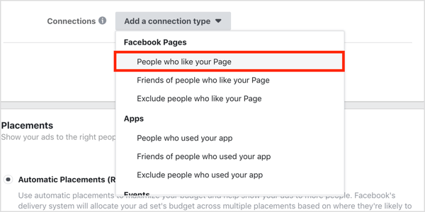 ALTClick Add a Connection Type and select People Who Like Your Page from the drop-down menu.