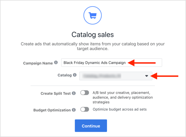 Enter a name for your Facebook dynamic ads campaign, select your catalog, and click Continue.