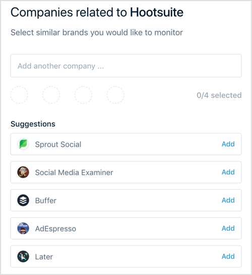 To start monitoring with Mention, type in your brand name and choose 1-4 competitors