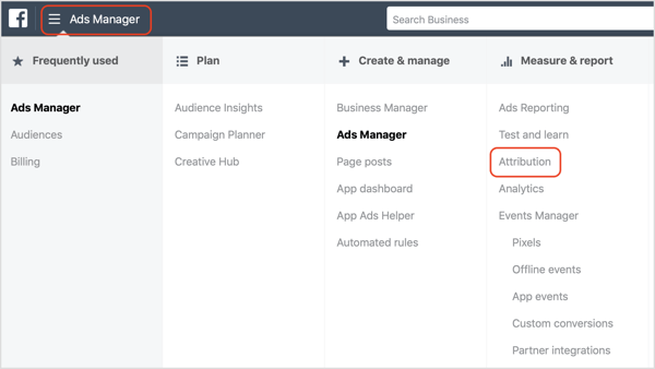 Click Attribution under Measure & Report in the Facebook Ads Manager.