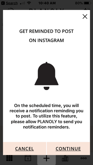 The Planoly app will send you a reminder when it is time to post.