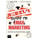Introducing The Rebel's Guide To Email Marketing