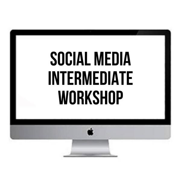 SOCIAL MEDIA SECRETS - INTERMEDIATE WORKSHOP