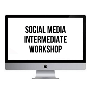 SOCIAL MEDIA SECRETS - INTERMEDIATE WORKSHOP