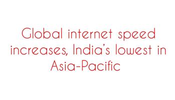 Vietnam, Indonesia have much faster internet speed than