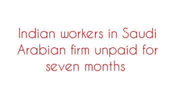 Number of Indian workers in Kuwait over 889,000 - Social News XYZ