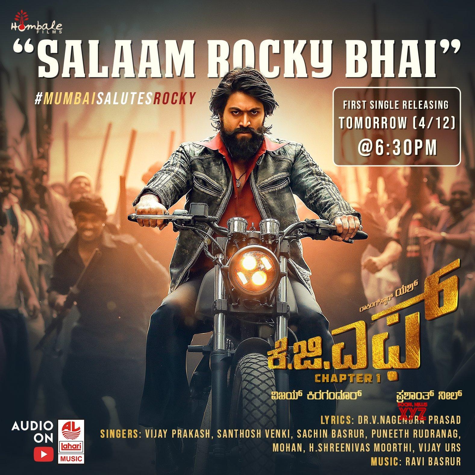 Kgf Movie First Single Salaam Rocky Bhai Releasing Tomorrow At 6 30
