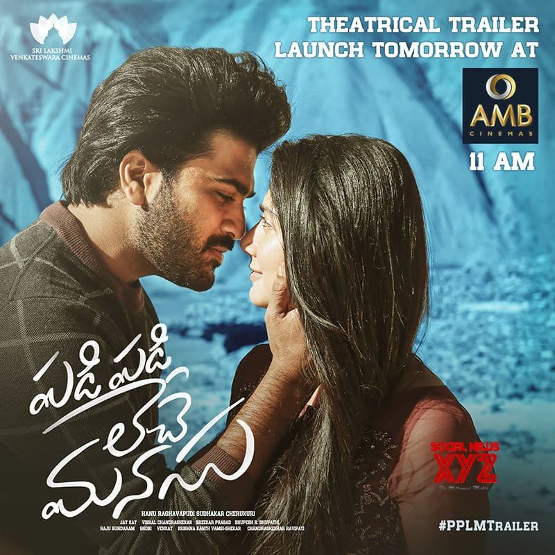 Padi Padi Leche Manasu Theatrical Trailer Launch Tomorrow In Amb Cinemas At 11 AM