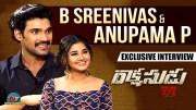Bellamkonda Sreenivas And Anupama Exclusive Interview About Rakshasudu (Video)