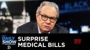 Back in Black - Surprise Medical Bills  [HD] (Video)