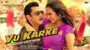 Dabangg 3: YU KARKE   Salman Khan, Sonakshi Sinha, Saiee Manjrekar   Payal Dev   Sajid Wajid (Video)