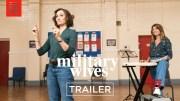 MILITARY WIVES | Official Trailer | Bleecker Street [HD] (Video)
